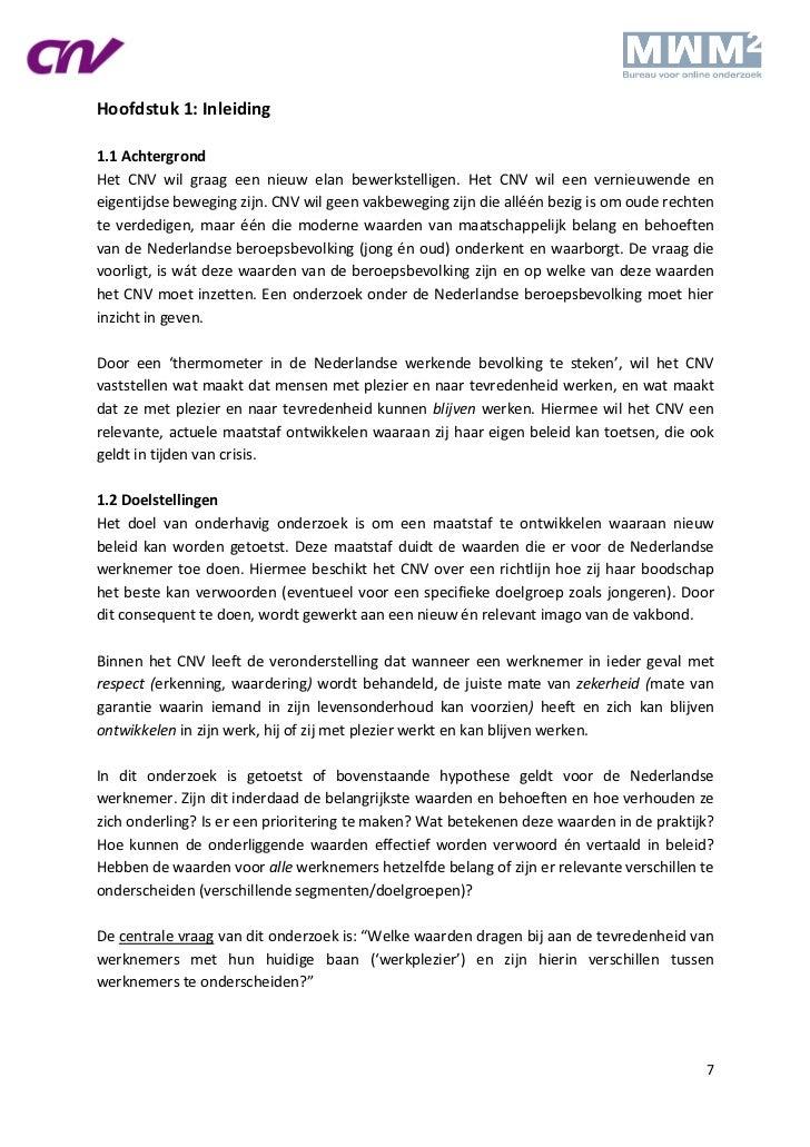 Hoofdstuk 1: Inleiding1.1 AchtergrondHet CNV wil graag een nieuw elan bewerkstelligen. Het CNV wil een vernieuwende eneige...