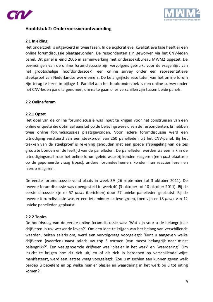 Hoofdstuk 2: Onderzoeksverantwoording2.1 InleidingHet onderzoek is uitgevoerd in twee fasen. In de exploratieve, kwalitati...