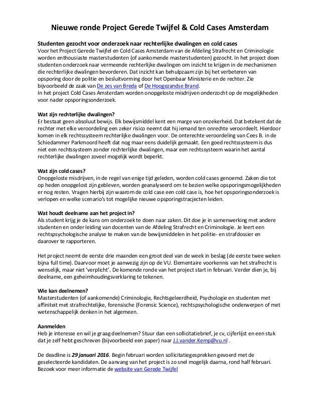 Nieuwe ronde Project Gerede Twijfel & Cold Cases Amsterdam Studenten gezocht voor onderzoek naar rechterlijke dwalingen en...