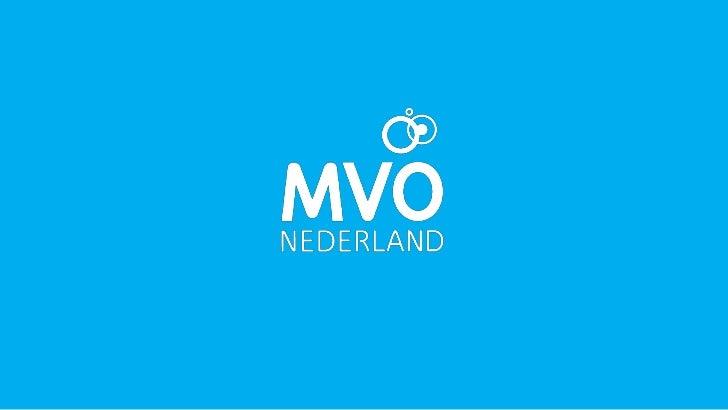 MVO IN DE VERSNELLING     WILLEM LAGEWEG     Directeur MVO Nederland          12 januari 2012            #MVONY12