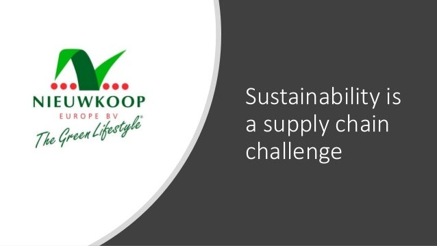 Sustainability is a supply chain challenge