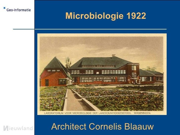 Microbiologie 1922 Architect Cornelis Blaauw