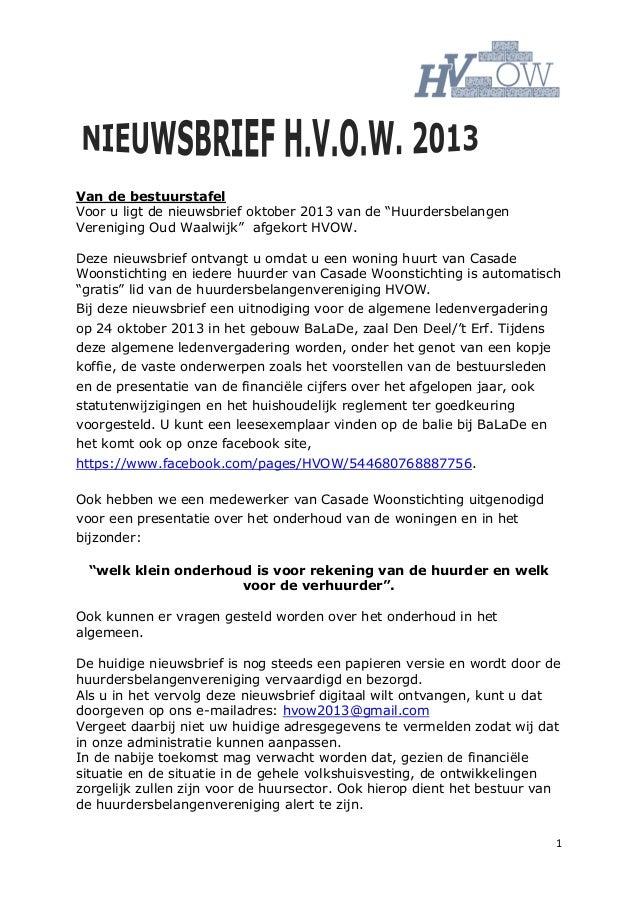 """1 Van de bestuurstafel Voor u ligt de nieuwsbrief oktober 2013 van de """"Huurdersbelangen Vereniging Oud Waalwijk"""" afgekort ..."""
