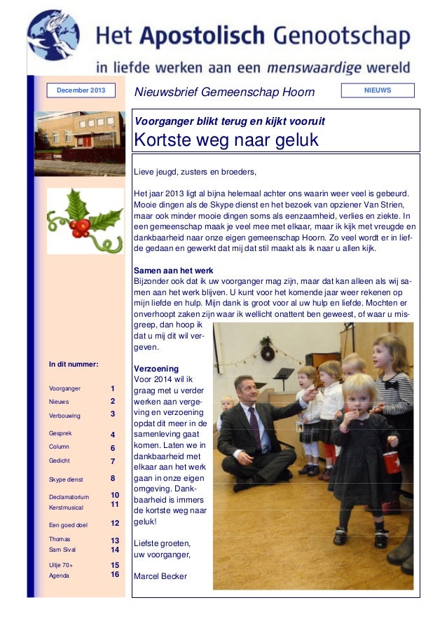 Nieuwsbrief Gemeenschap Hoorn  December 2013  NIEUWS  Voorganger blikt terug en kijkt vooruit  Kortste weg naar geluk Liev...