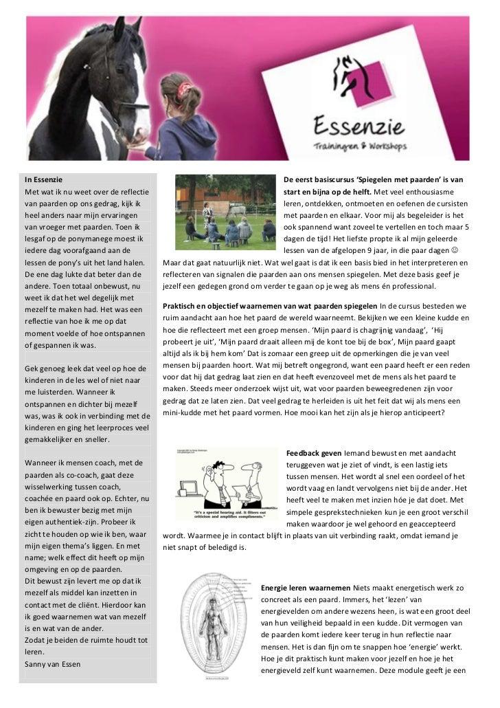 In Essenzie                                                               De eerst basiscursus 'Spiegelen met paarden' is ...