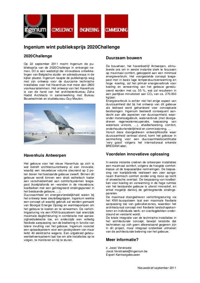 Ingenium wint publieksprijs 2020Challenge 2020Challenge Op 22 september 2011 mocht Ingenium de publieksprijs van de 2020Ch...