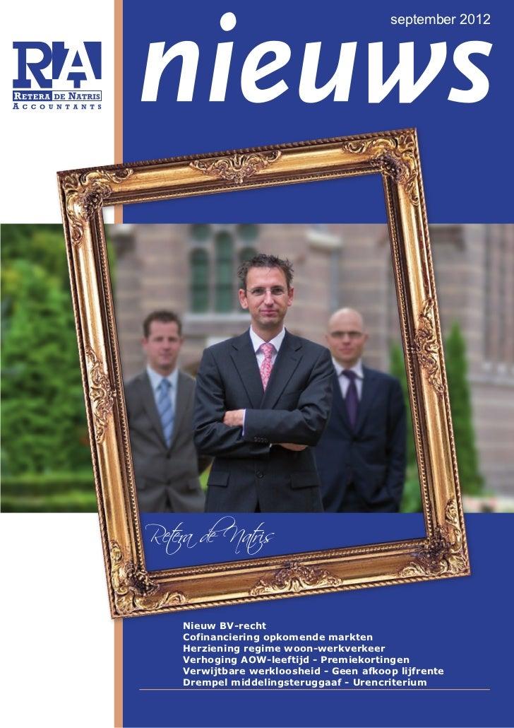 september 2012Nieuw BV-rechtCofinanciering opkomende marktenHerziening regime woon-werkverkeerVerhoging AOW-leeftijd - Pre...
