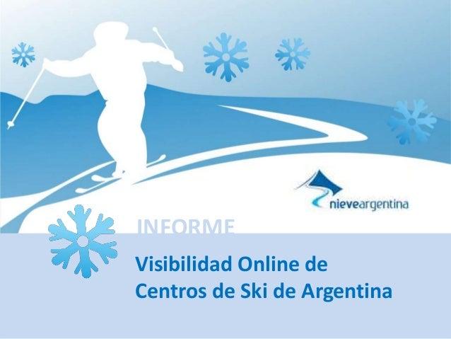 Visibilidad Online de Centros de Ski de Argentina INFORME