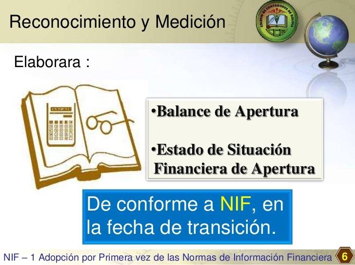 Reconocimiento y Medición  Elaborara :                               •Balance de Apertura                               •E...