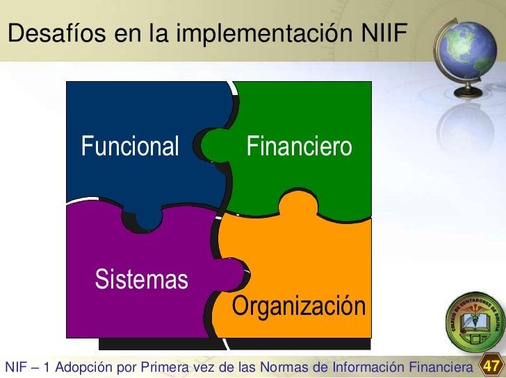 Desafíos en la implementación NIIF           Funcional                Financiero             Sistemas                     ...