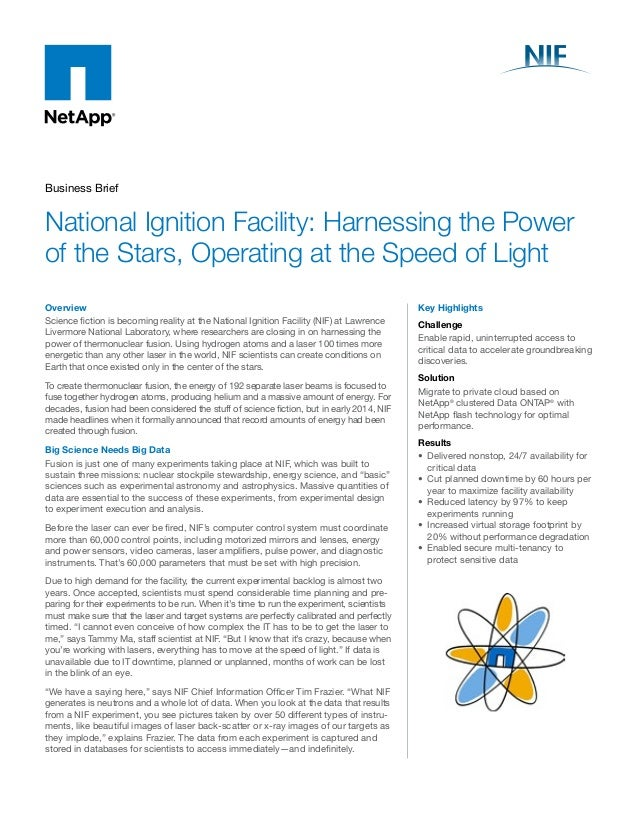 Business Brief  National Ignition Facility: Harnessing the Power  of the Stars, Operating at the Speed of Light  Overview ...