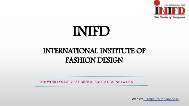 Inifd Leading College In Pune For Fashion Design And Interior Desig