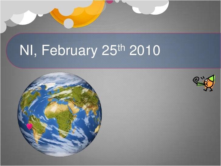NI, February 25th 2010<br />