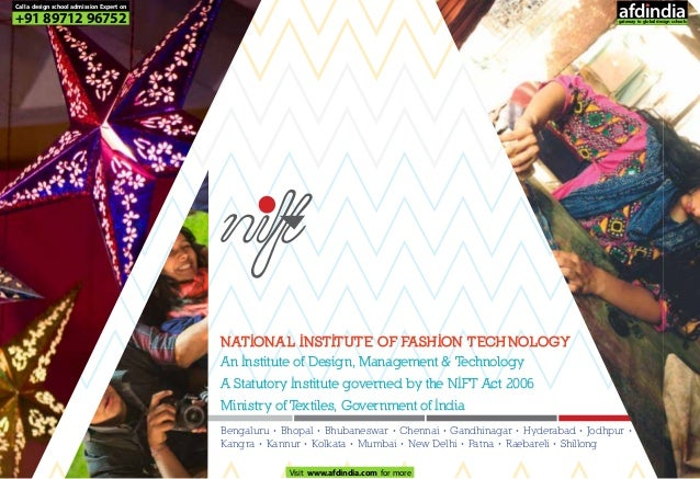 NATIONAL INSTITUTE OF FASHION TECHNOLOGY An Institute of Design, Management & Technology A Statutory Institute governed by...