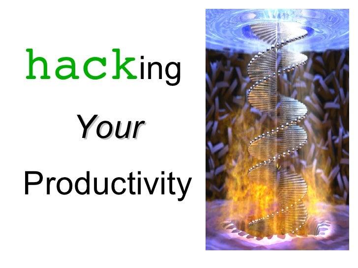hacking   YourProductivity