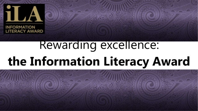 Rewarding excellence: the Information Literacy Award