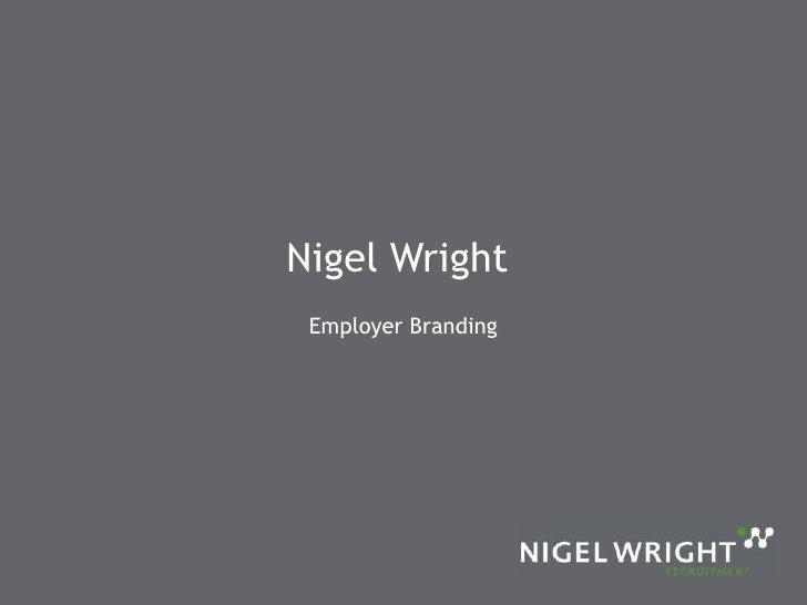 Nigel Wright  Employer Branding