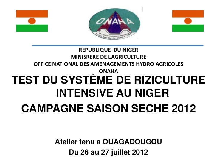 REPUBLIQUE DU NIGER                MINISRERE DE L'AGRICULTURE   OFFICE NATIONAL DES AMENAGEMENTS HYDRO AGRICOLES          ...