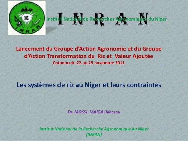 I N R A N           Institut National de Recherches Agronomiques du NigerLancement du Groupe d'Action Agronomie et du Grou...