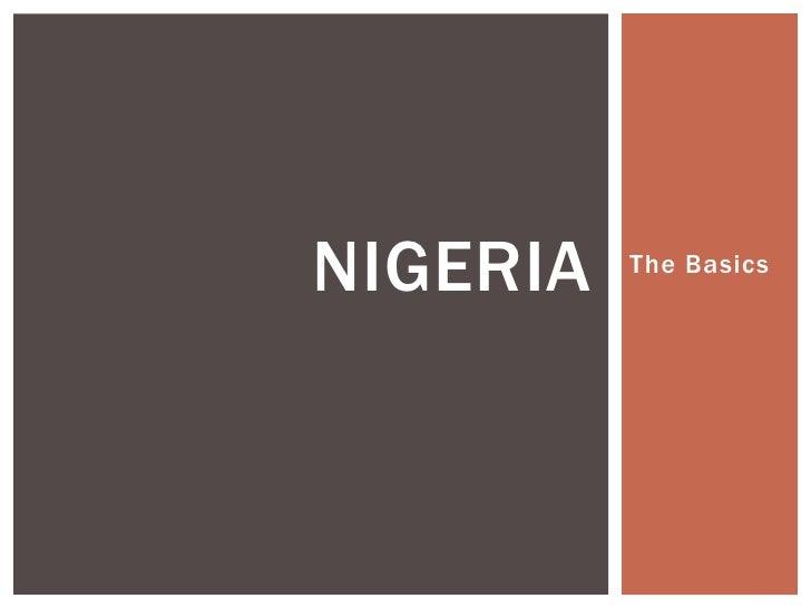 NIGERIA   The Basics