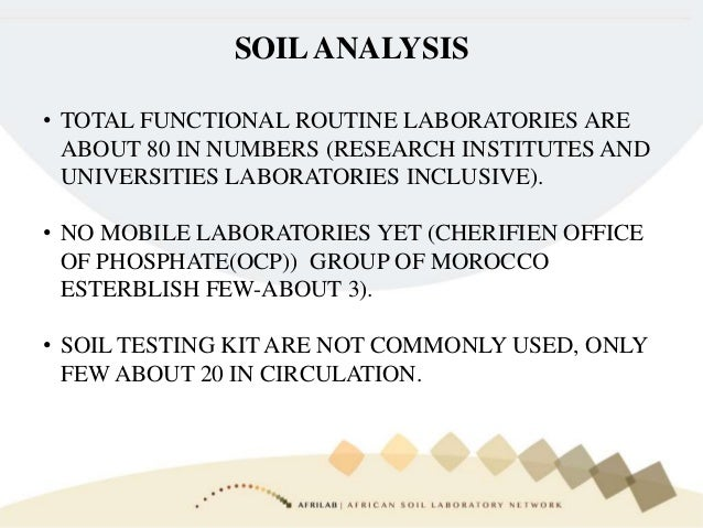 SOILANALYSIS • TOTAL FUNCTIONAL ROUTINE LABORATORIES ARE ABOUT 80 IN NUMBERS (RESEARCH INSTITUTES AND UNIVERSITIES LABORAT...