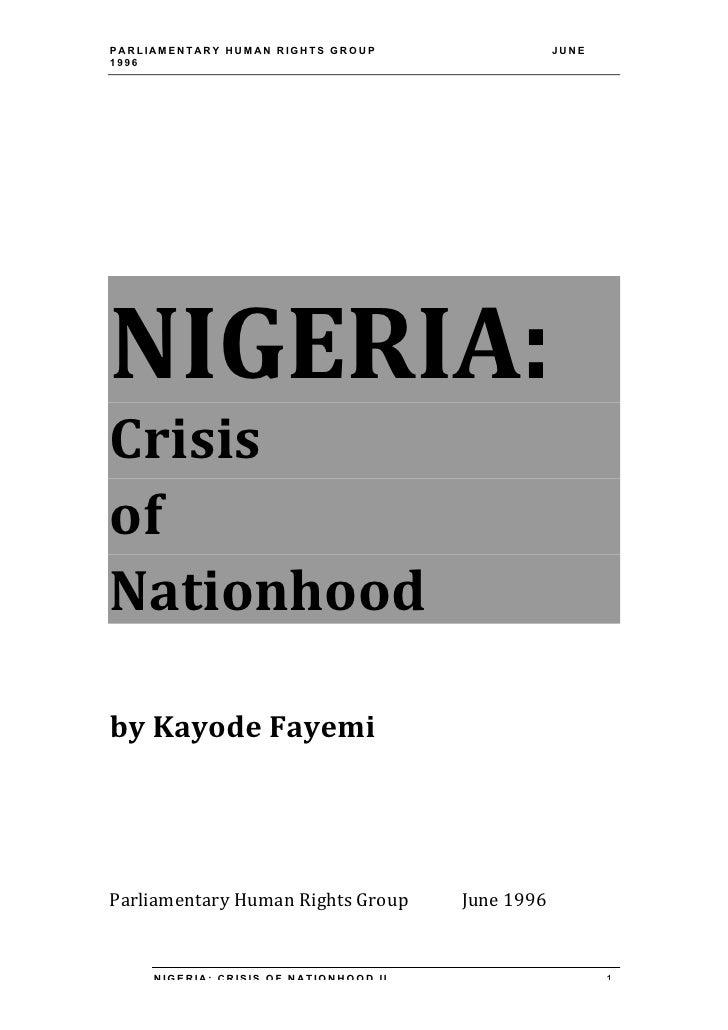 PARLIAMENTARY HUMAN RIGHTS GROUP                                        JUNE1996NIGERIA:Crisis  of  Nationhood ...