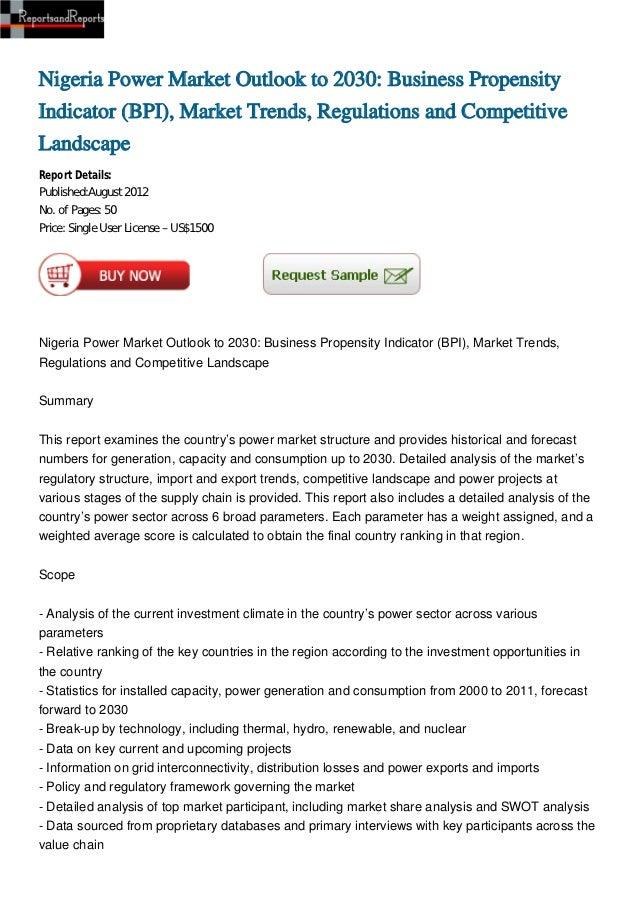 Nigeria Power Market Outlook to 2030: Business PropensityIndicator (BPI), Market Trends, Regulations and CompetitiveLandsc...