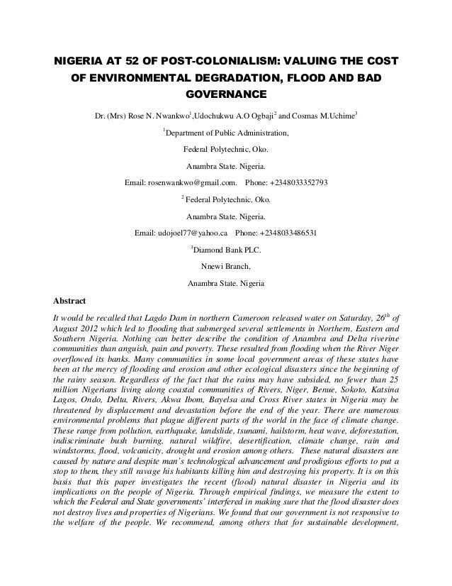 NIGERIA AT 52 OF POST-COLONIALISM: VALUING THE COST     OF ENVIRONMENTAL DEGRADATION, FLOOD AND BAD                       ...