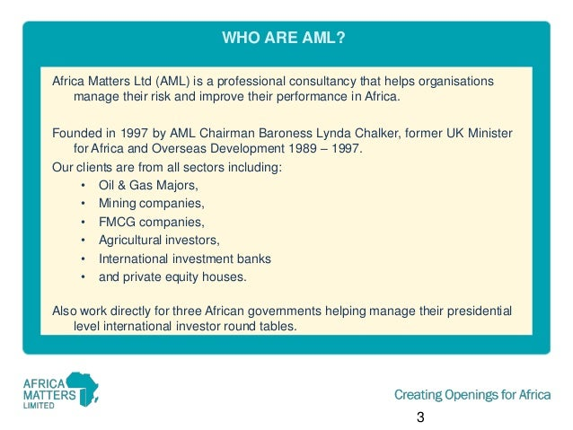 WHO ARE AML? Africa Matters Ltd (AML) is a professional consultancy that helps organisations manage their risk and improve...