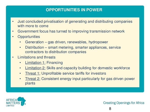 OPPORTUNITIES IN POWER • • •  •  Just concluded privatisation of generating and distributing companies with more to come G...