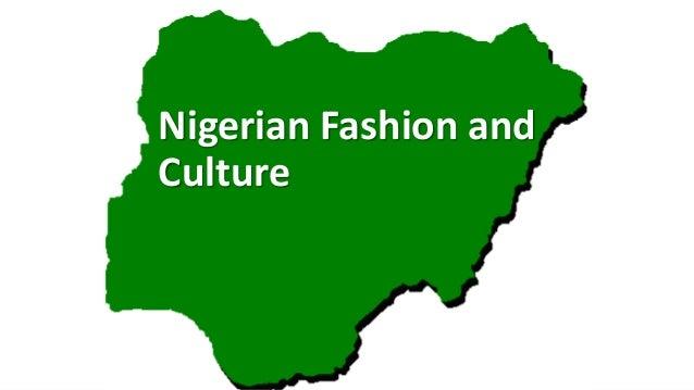 Nigerian Fashion and Culture