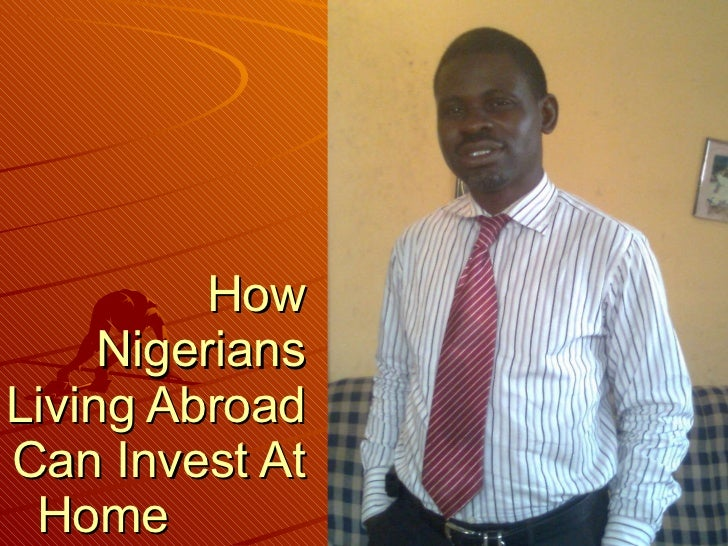 How Nigerians Living Abroad Can Invest At Home
