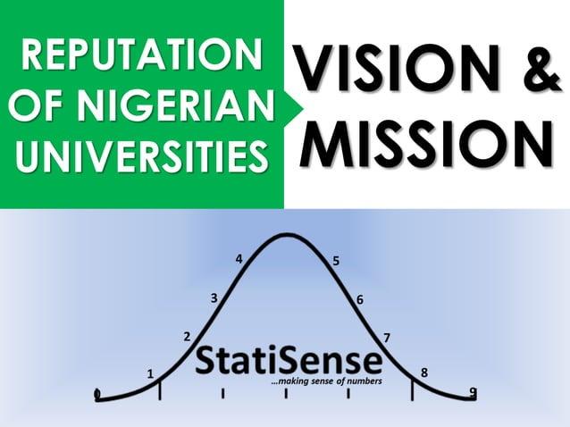 REPUTATION OF NIGERIAN UNIVERSITIES VISION & MISSION