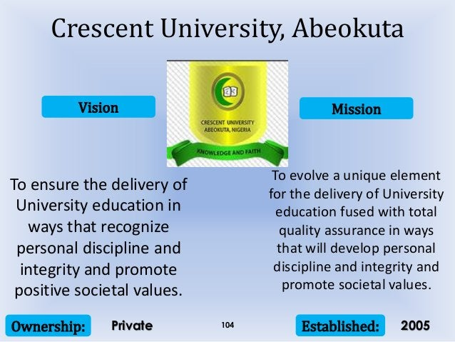 Vision Mission Ownership: Established:104 To ensure the delivery of University education in ways that recognize personal d...