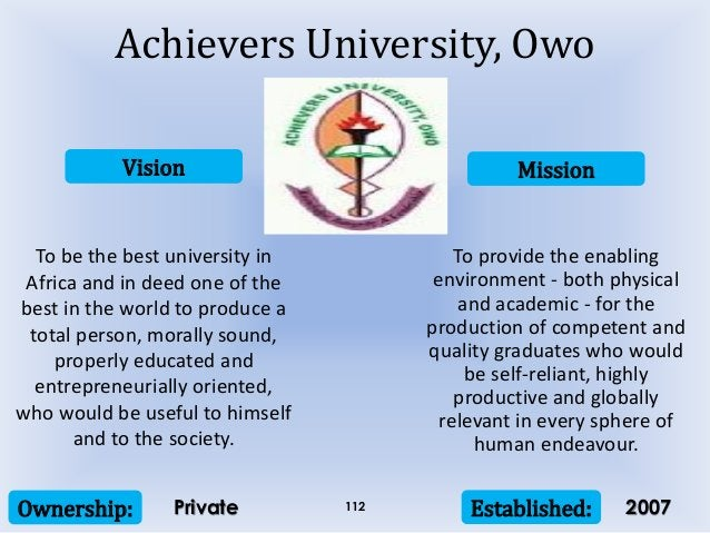 Vision Mission Ownership: Established:112 To be the best university in Africa and in deed one of the best in the world to ...