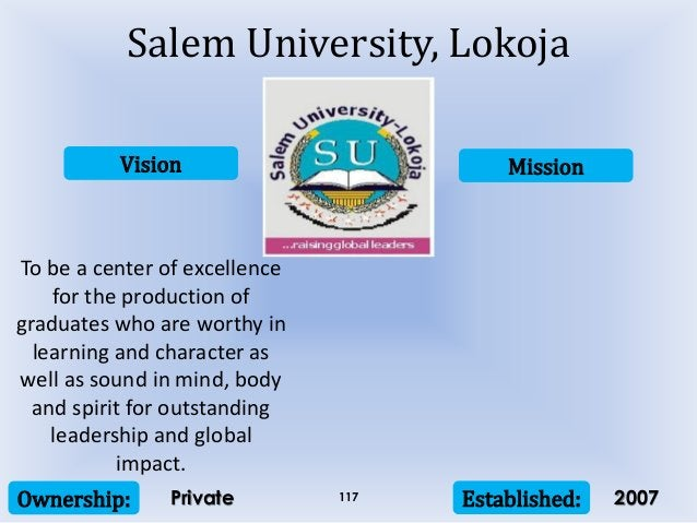Vision Mission Ownership: Established:117 To be a center of excellence for the production of graduates who are worthy in l...