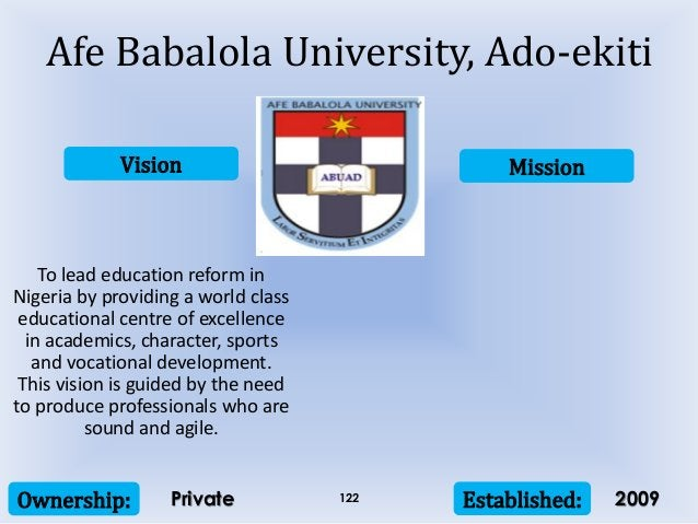 Vision Mission Ownership: Established:122 To lead education reform in Nigeria by providing a world class educational centr...