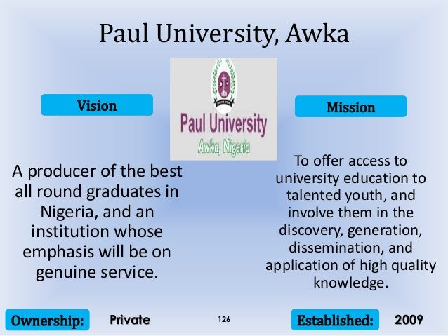 Vision Mission Ownership: Established:126 A producer of the best all round graduates in Nigeria, and an institution whose ...
