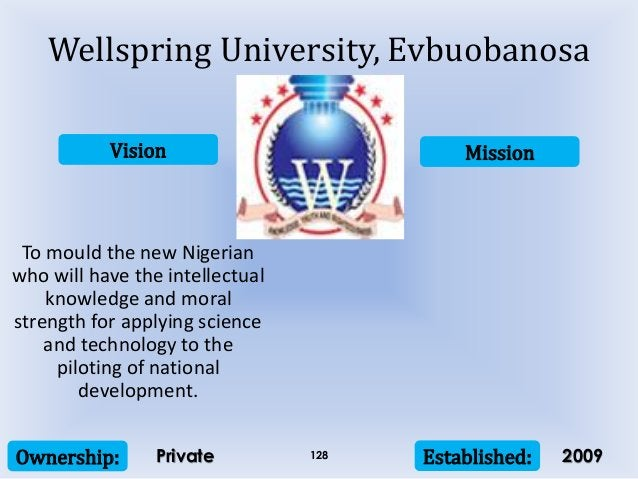 Vision Mission Ownership: Established:128 To mould the new Nigerian who will have the intellectual knowledge and moral str...