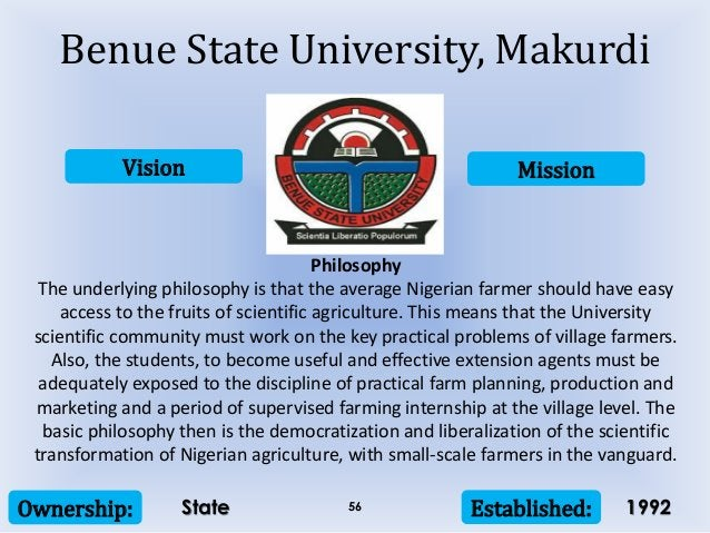 Vision Mission Ownership: Established:56 Philosophy The underlying philosophy is that the average Nigerian farmer should h...