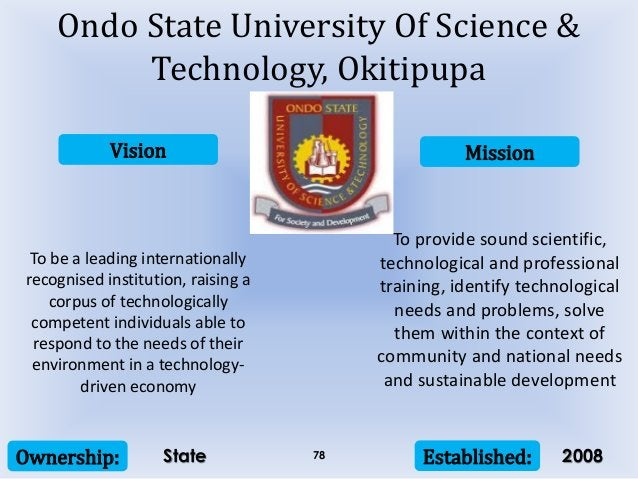Vision Mission Ownership: Established:78 To be a leading internationally recognised institution, raising a corpus of techn...