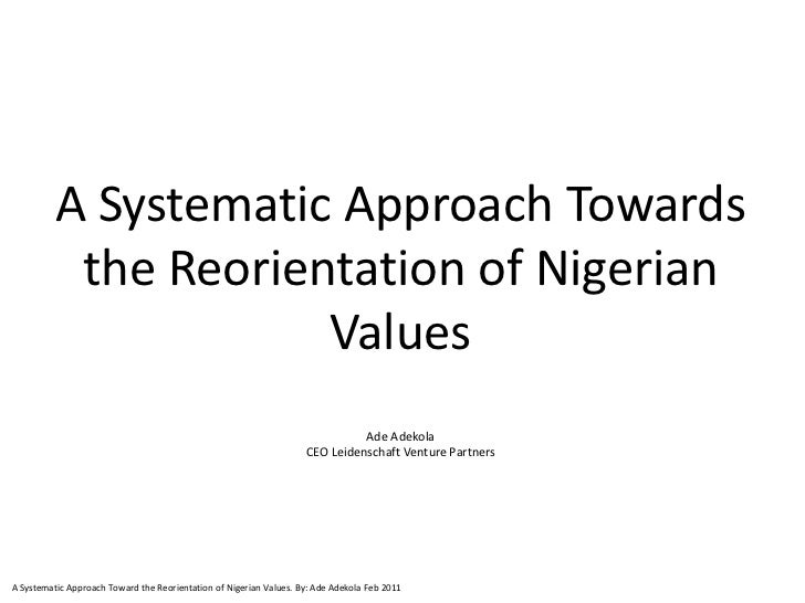 A Systematic Approach Towards           the Reorientation of Nigerian                      Values                         ...