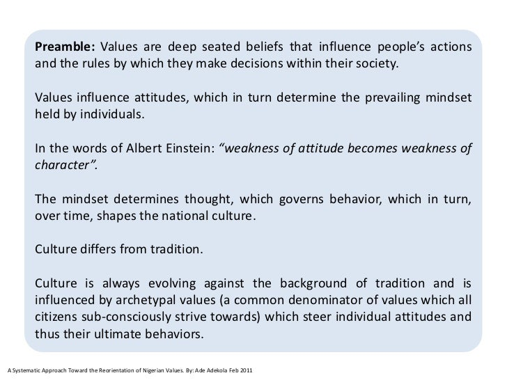 Preamble: Values are deep seated beliefs that influence people's actions          and the rules by which they make decisio...