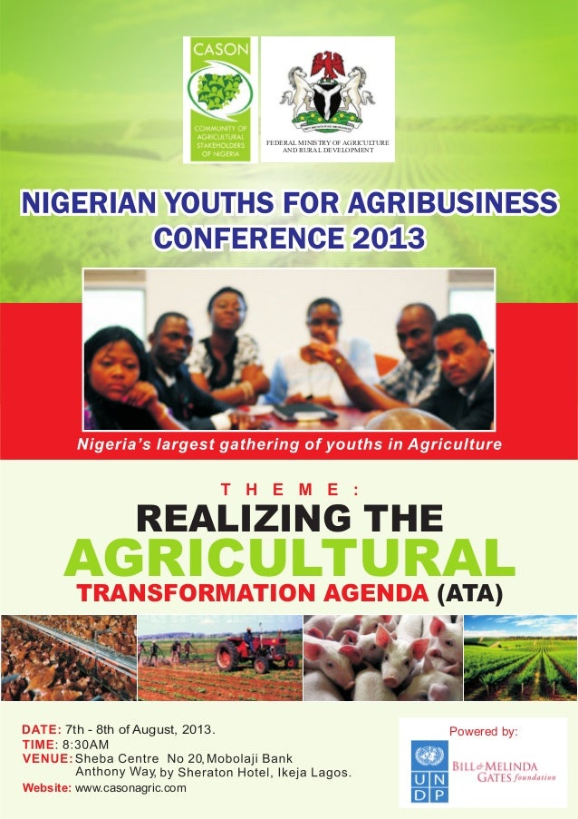 FEDERAL MINISTRY OF AGRICULTURE AND RURAL DEVELOPMENT AGRICULTURALTRANSFORMATION AGENDA (ATA) REALIZING THE 7th - 8th of A...