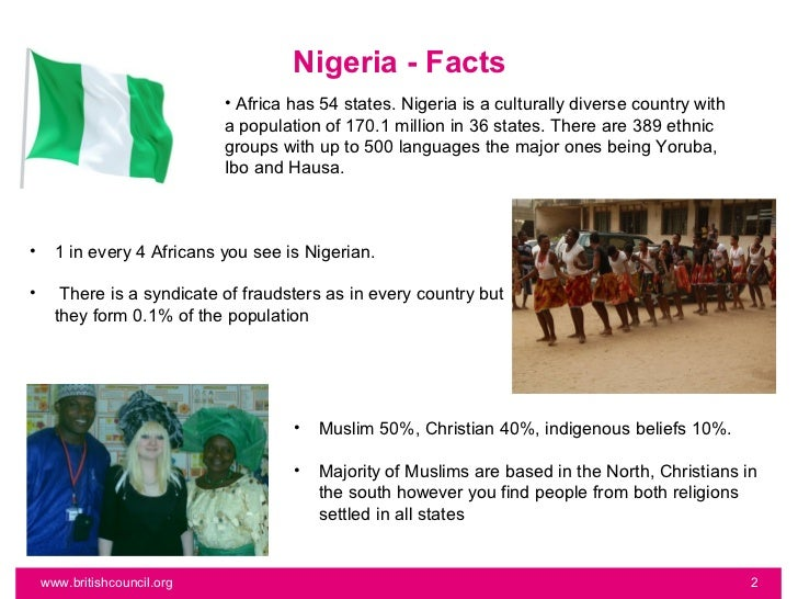Nigeria - Facts                             • Africa has 54 states. Nigeria is a culturally diverse country with          ...