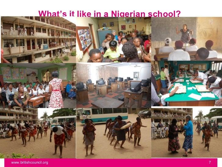 What's it like in a Nigerian school?www.britishcouncil.org                                 7