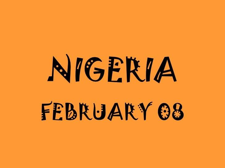 NIGERIA FEBRUARY 08