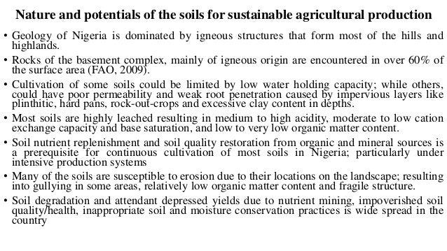 Dominant Land use: Rainfed Agriculture • Combined effects of rainfall, temperature, humidity and particularly; the variati...