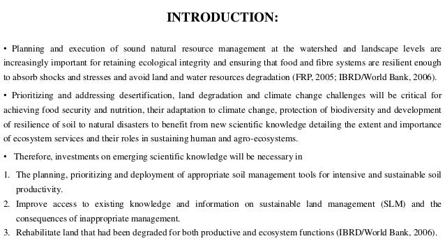 INTRODUCTION: • Planning and execution of sound natural resource management at the watershed and landscape levels are incr...