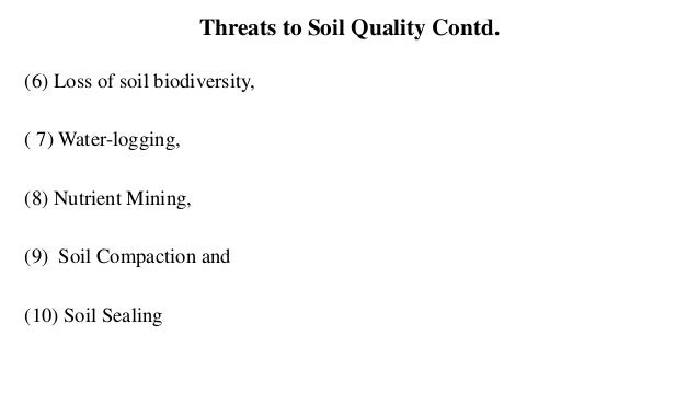 Land Degradation: Main Land Degradation types • Loss of Vegetation Cover and Top soil • Soil erosion and nutrient losses •...